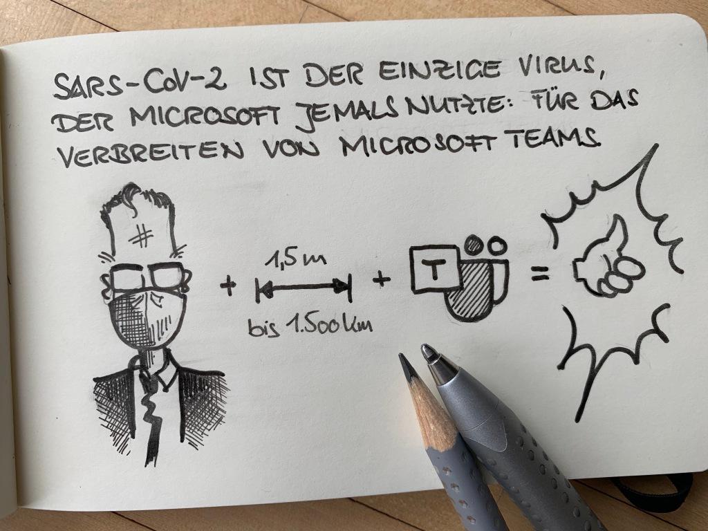 Der Corona-Virus war der einzige Virus, der jemals für Microsoft nützlich war. Bei der Verbreitung von Microsoft Teams.