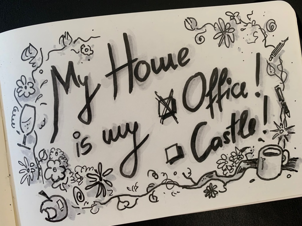 My home is my office. Not my castle. Das Home-Office ist für Buddy Müllers Kollegen ein Ziel reger Planungen.